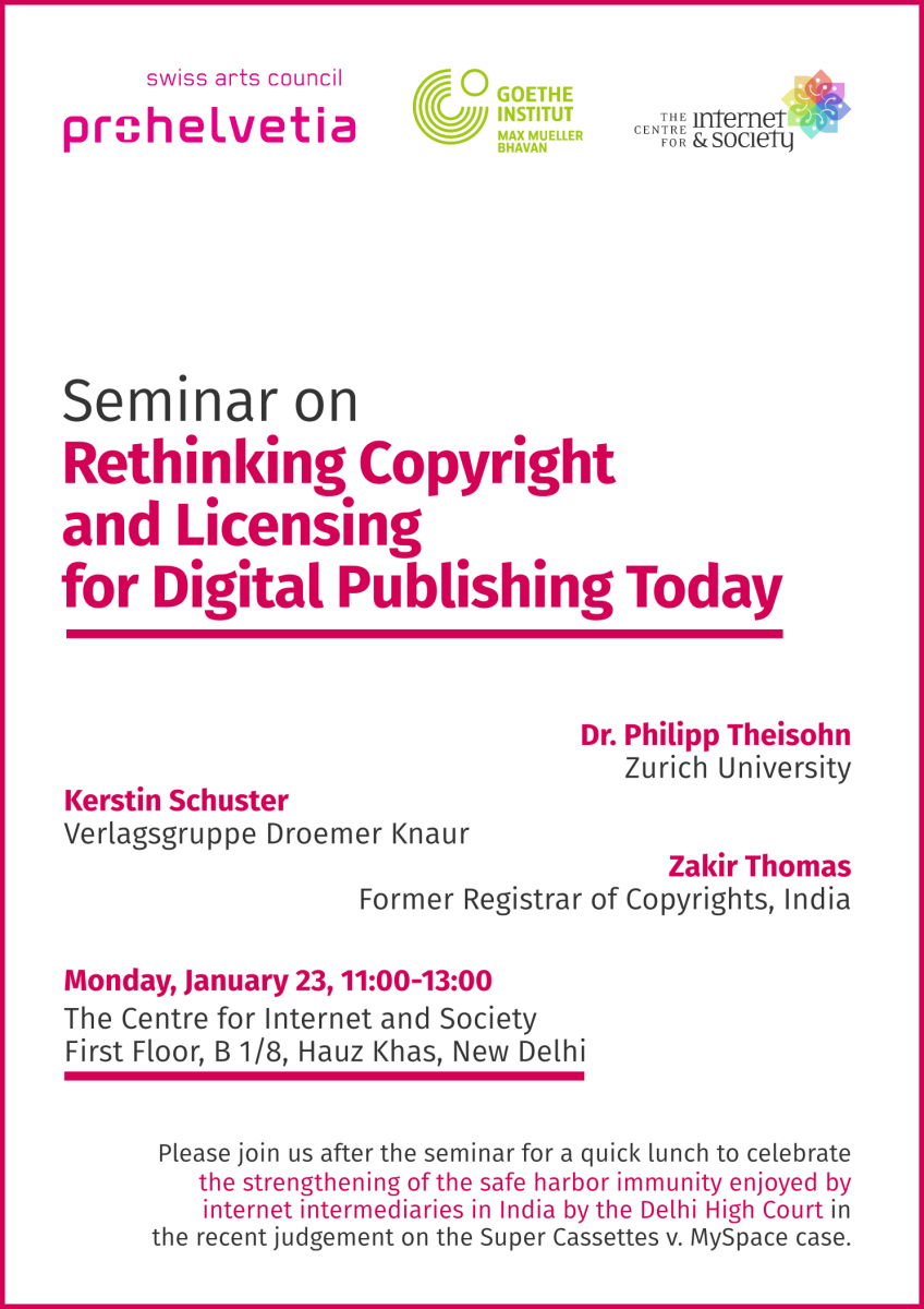 Seminar on Rethinking Copyright and Licensing for Digital Publishing Today, Delhi, January 23