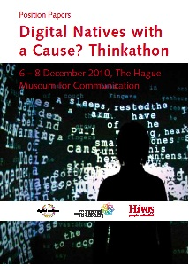 Digital Natives with a Cause? Thinkathon: Position Papers