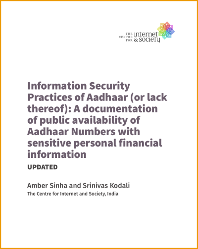 (Updated) Information Security Practices of Aadhaar (or lack thereof): A documentation of public availability of Aadhaar Numbers with sensitive personal financial information