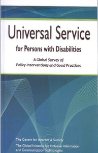 Universal Service for Persons with Disabilities: A Global Survey of Policy Interventions and Good Practices